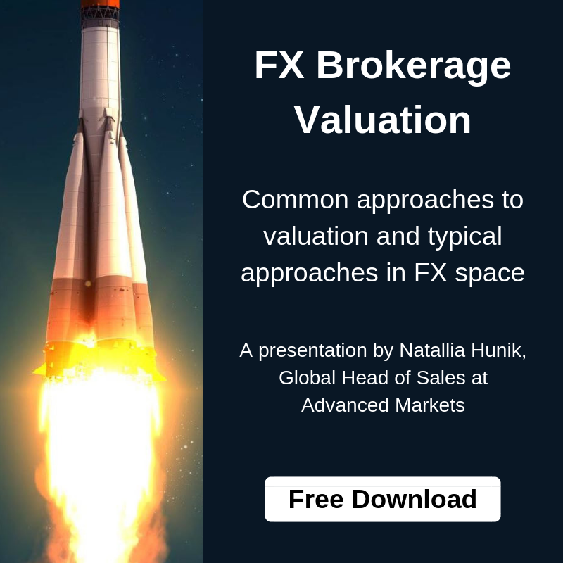 Advanced Markets - Natallia Hunik - Presentation FX Brokerage Valuation