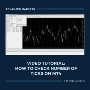 Advanced Markets - Video tutorial: How to check number of ticks on MT4