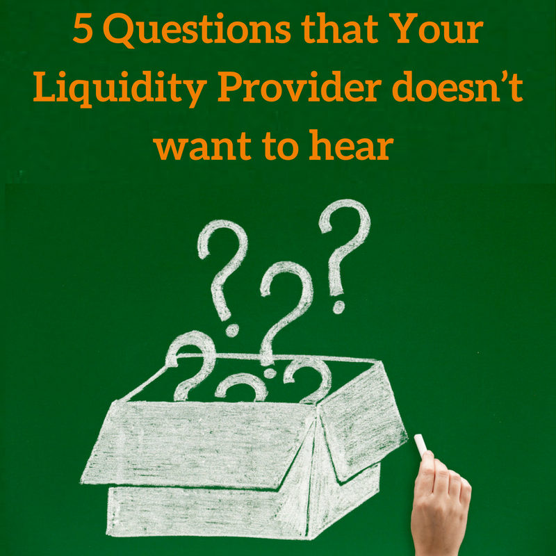 Download 5 Questions that Your Liquidity Provider doesn't want to hear (1).png