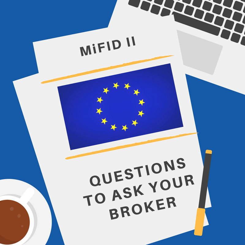 MIFID II - Questions to ask your Broker.png