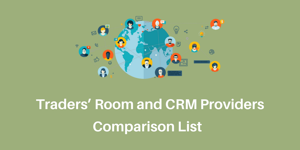 Traders' Room and CRM Providers Comparison List - Download (1)